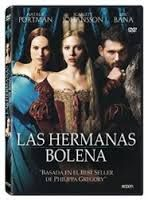 Las hermanas Bolena [DVD- Vídeo]  L/Bc DVD 791 SPE her http://almena.uva.es/search~S1*spi/?searchtype=t&searcharg=hermanas+bolena&searchscope=1&SORT=D&extended=0&SUBMIT=Buscar&searchlimits=&searchorigarg=tanna