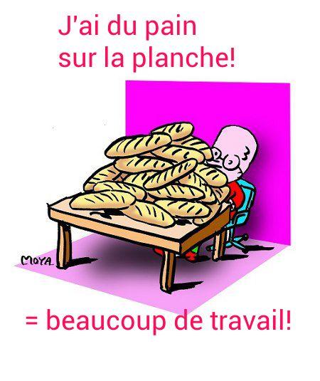 Avoir du pain sur la planche
