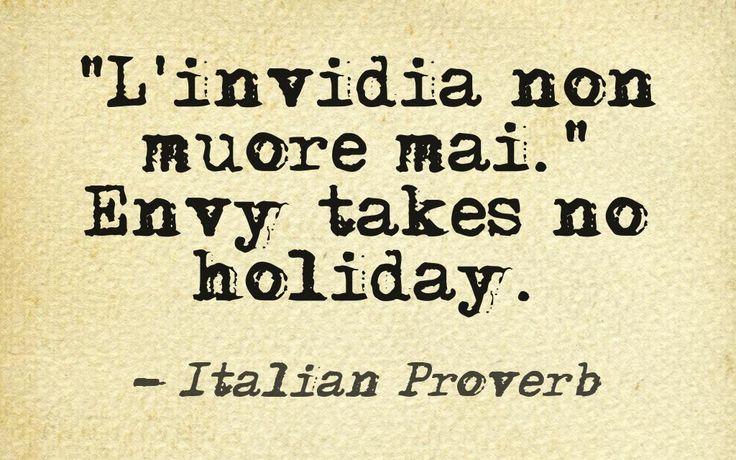 l 39 invidia non muore mai envy takes no holiday italian