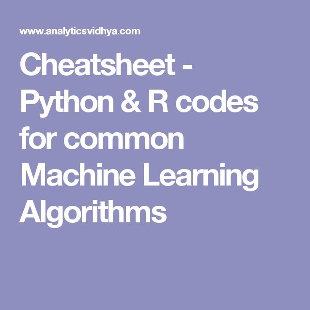 113 best computer science images on pinterest computer science cheatsheet python r codes for common machine learning algorithms fandeluxe Choice Image