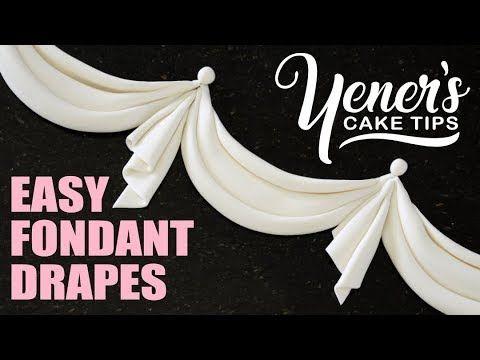 How to Make EASY FONDANT DRAPES Tutorial | Yeners Cake Tips with Serdar Yener from Yeners Way - YouTube