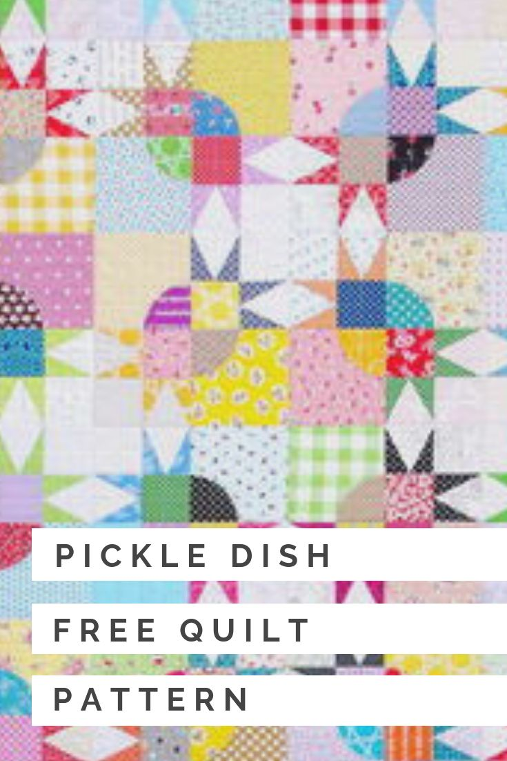 Pickle Dish Free Quilt Pattern | Quilt Block Patterns ...