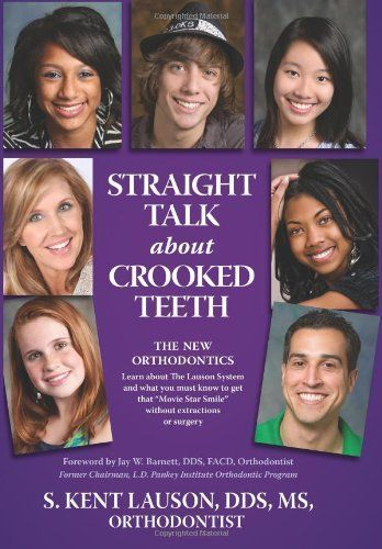 Straight Talk About Crooked Teeth