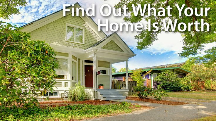 """""""What's my house worth?"""" With today's rising property values, your hous may be worth more than you think. Here's how to find out."""
