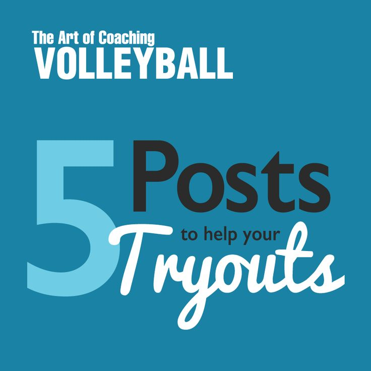 For all coaches out there - read these articles about hosting volleyball tryouts before club season!
