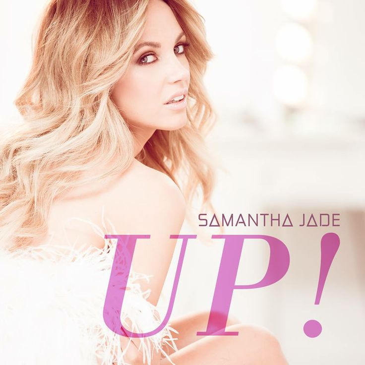 Samantha Jade - Up
