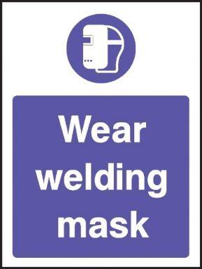 Wear welding mask warning sign