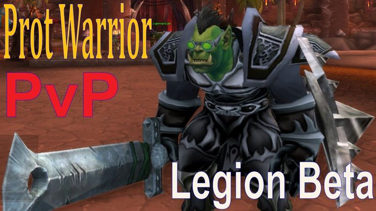 awesome Legion Beta Prot Warrior PvP - Going For the One Shot