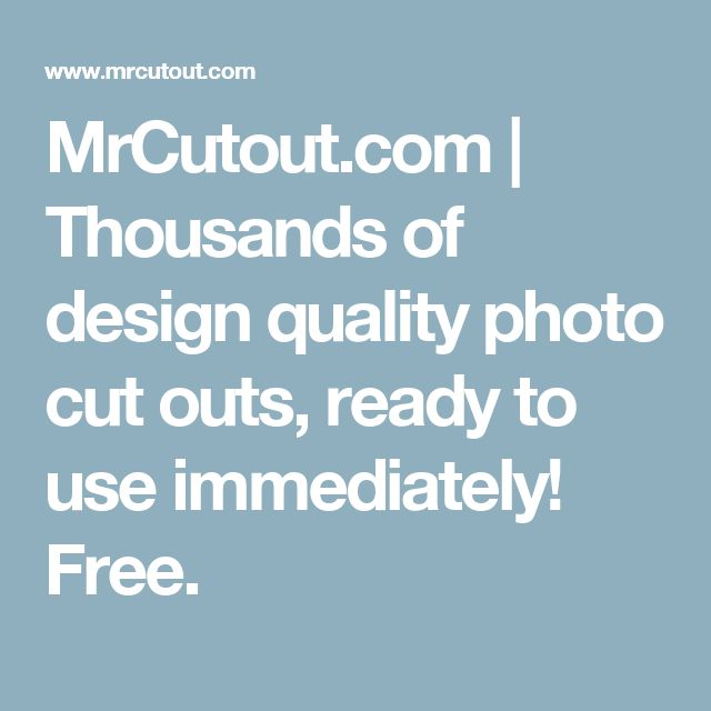 MrCutout.com | Thousands of design quality photo cut outs, ready to use immediately! Free.