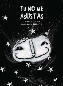 Un libro sobre miedos para grandes y pequeños