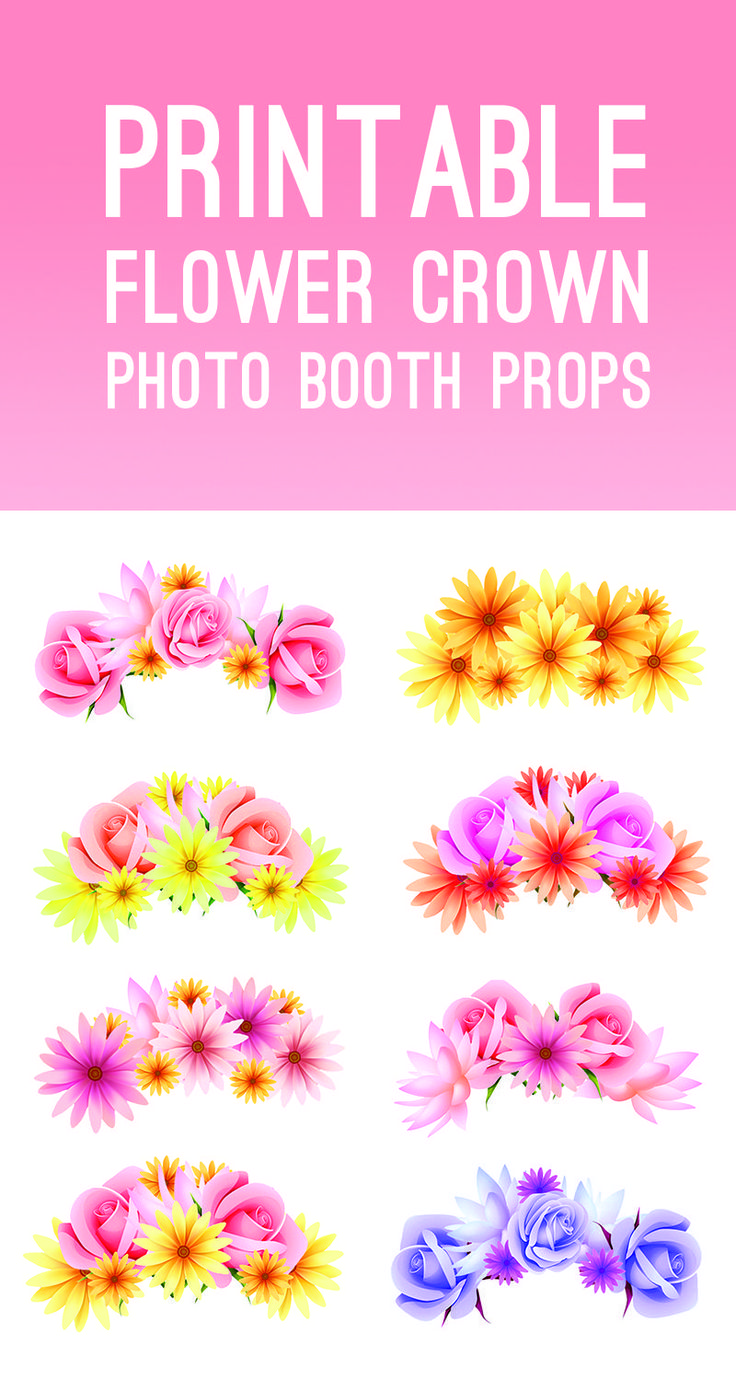 FREE PRINTABLE PHOTO BOOTH FLOWER CROWN PROPS FOR YOUR ...