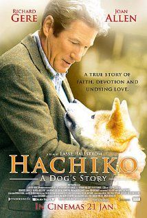 """Hachi: A Dog's Tale"" (2009) ... love, love, LOVE this movie! Make sure to have a few tissues close though. We give this film: ♥ ♥ ♥"