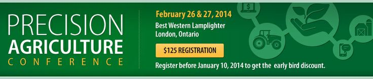 Precision Agriculture Conference 2014 February 26th and 27th - London, Ontario www.farms.com/... Join us at the Precision Agriculture Conference – a conference, tradeshow and networking event designed for agri business, farm retailers and farmers interested in how precision agriculture will increase the productivity of crop farming in the very near future. The future in precision agriculture is now.