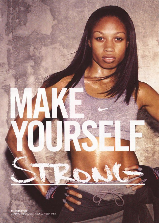 PSYCHOSOMATIC FITNESS: Nike Women - Make Yourself featuring Allyson Felix, Julia Mancuso, and S...