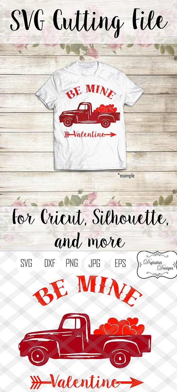 Valentines Day Svg Valentines Svg Truck Svg Heart Svg Be Mine