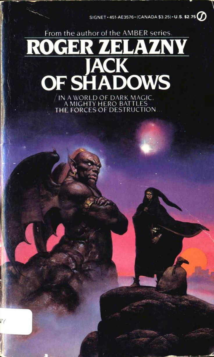 Jack of Shadows by Roger Zelazny: An innovative tale from a world where magic controls one half of the planet and science the other, featuring Shadowjack, one of my favorite fictional characters.