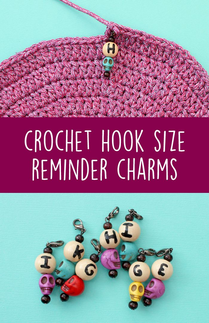 Crochet Hook Size Reminder Charms - never forget what size hook you were using for a project!