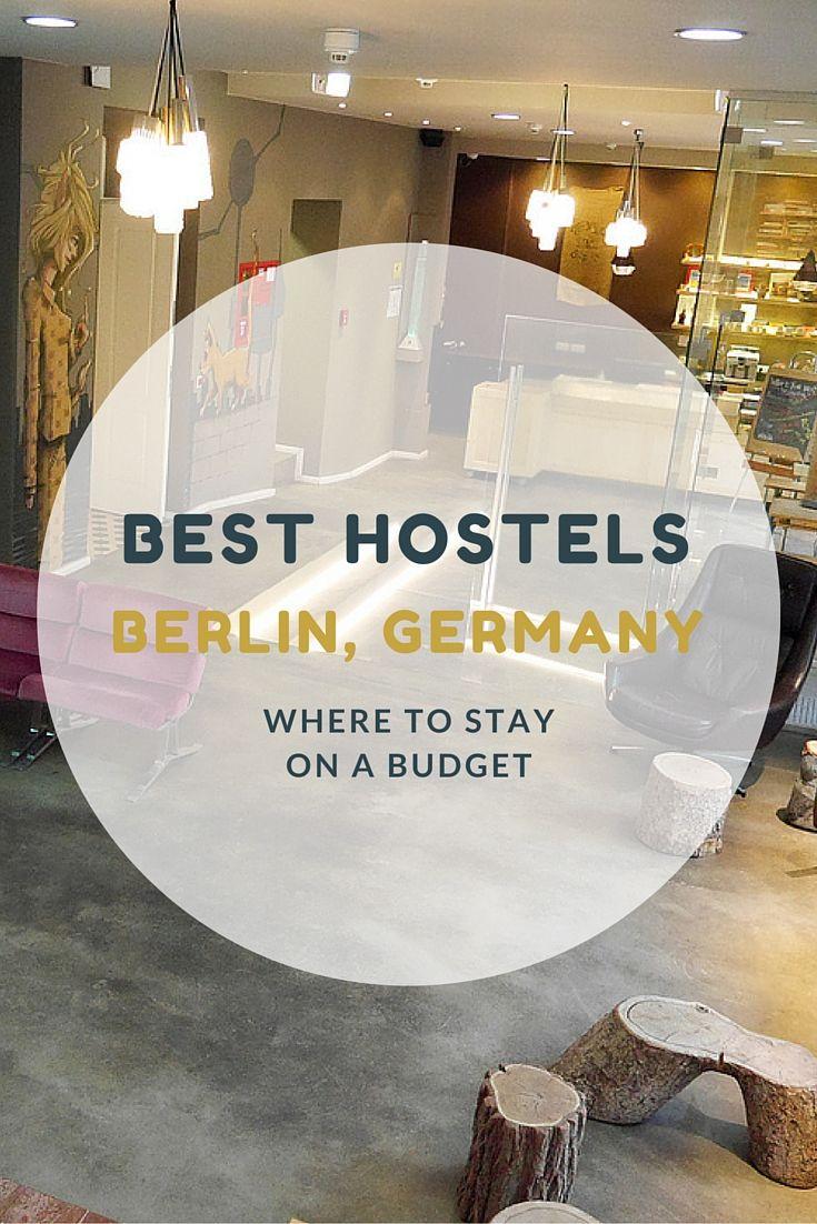 Cool Best Hostels in Berlin Picking the best hostel in Berlin is no easy task
