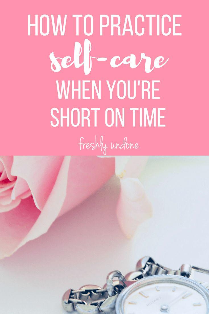 So üben Sie Self-Care, wenn Sie wenig Zeit haben | Selbstpflegeroutine | Selbstk …   – A Better Me