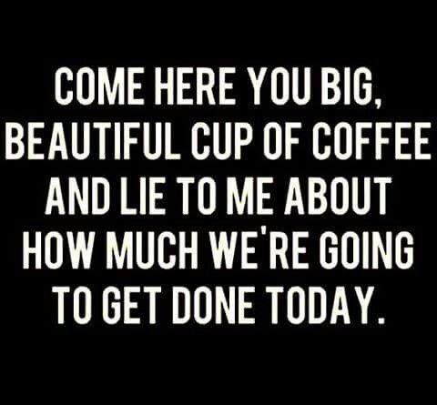 Coffee lies, and it's beautiful