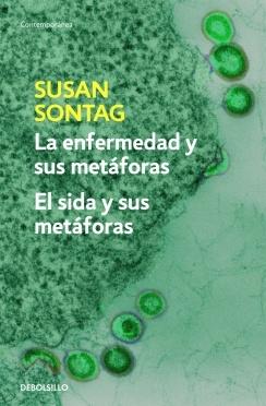 ENFERMEDAD Y SUS METAFORAS/SIDA Y SUS ME (SONTAG, SUSAN)