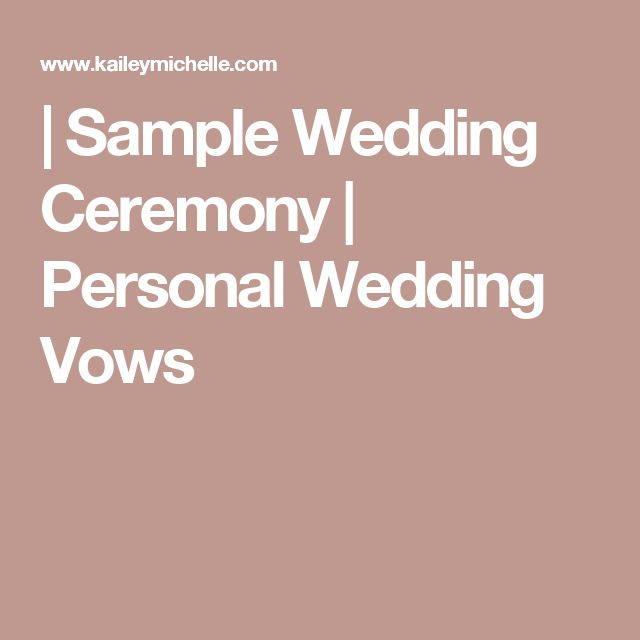 The 25 best personal wedding vows ideas on pinterest wedding sample wedding ceremony personal wedding vows junglespirit Choice Image