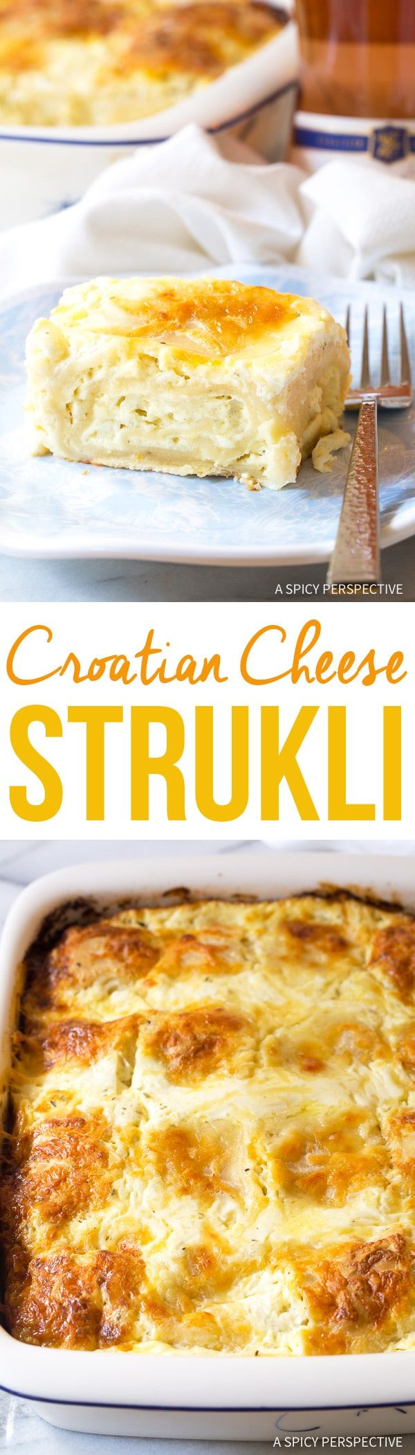 Croatian Cheese Strukli Recipe - Traditional Croatian cuisine at its finest! Homemade dough, cheese, and cream, baked together in a comforting dish! via @spicyperspectiv