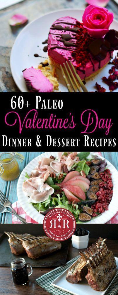 60+ Paleo Valentineu0027s Day Dinner U0026 Dessert Recipes