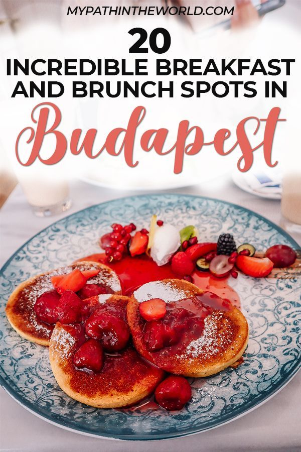 Budapest Food Guide 20 Must Try Breakfast And Brunch Spots In Budapest In 2020 Brunch Spots Food Guide Brunch
