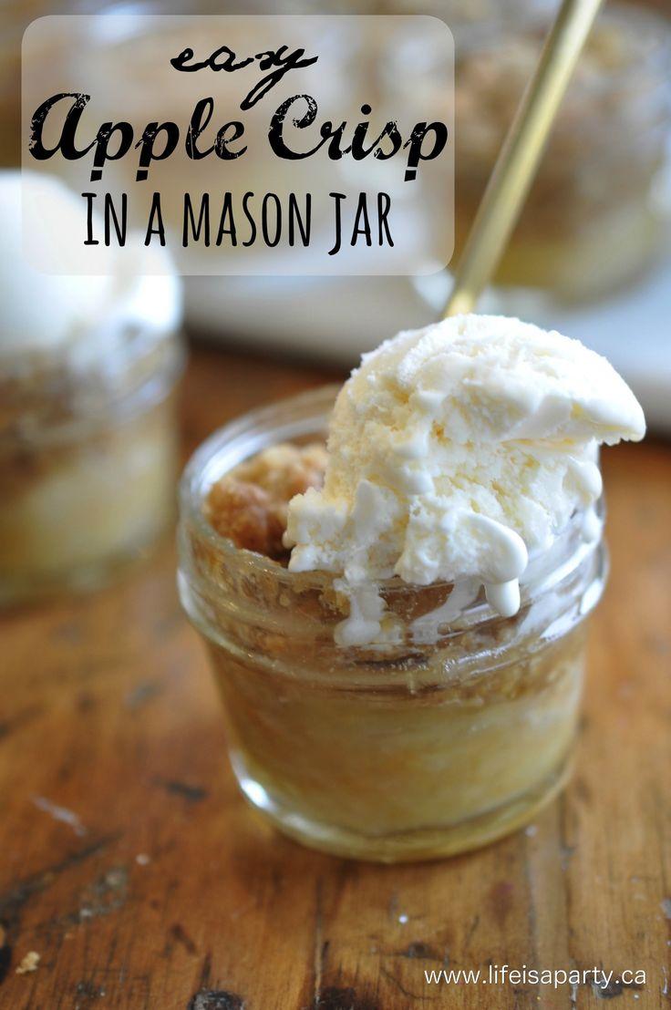 Apple Crisp -easy, fall dessert made in mini mason jars. Perfect served warm…