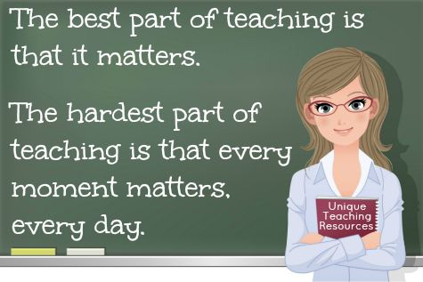 Todd Whitaker - The best part about being a teacher is that it matters. The hardest part about being a teacher is that it matters every day.