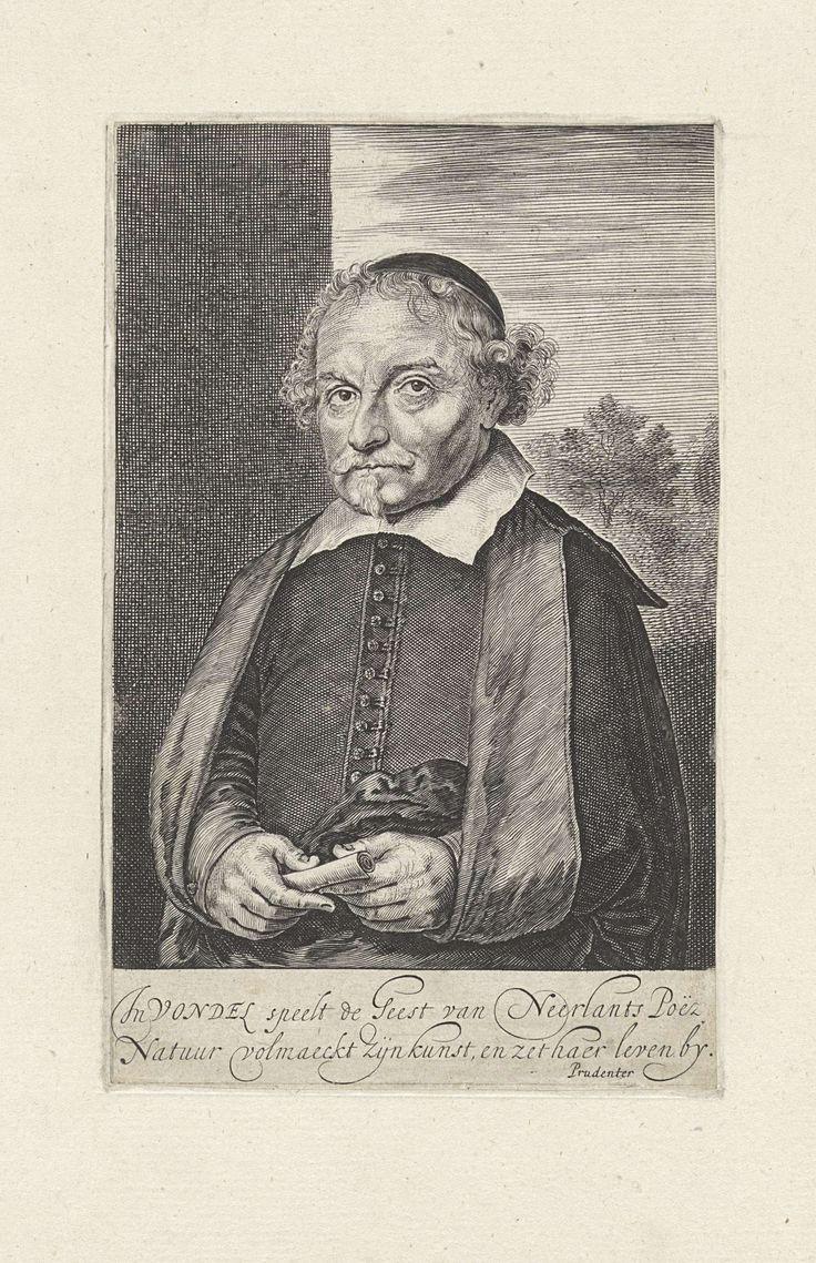 Anonymous | Portret van Joost van den Vondel, Anonymous, Prudenter | De schrijver en dichter Joost van den Vondel. Hij draagt een kalot en heeft een opgerold vel papier in zijn rechterhand.