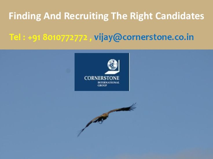 Finding And Recruiting The Right Candidates - >> One of the factors that influence global economies in a significant manner is ability of business organizations to find and recruit the most appropriate candidates to perform specific jobs. The participants in the survey expressed their opinion on this issue keeping the following aspects in mind.  #Cornerstone #India