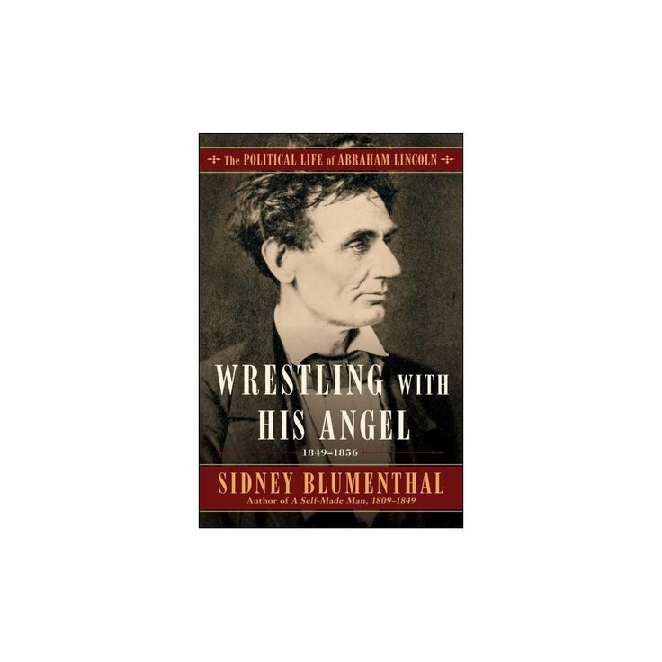 Wrestling With His Angel (Hardcover) (Sidney Blumenthal)