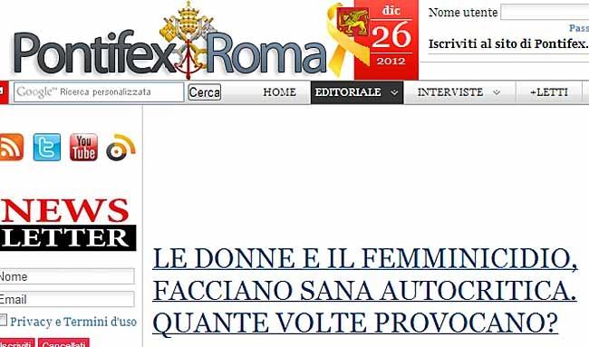"""Gli integralisti: """"il femminicidio è colpa delle donne che provocano, si credono autosuficenti e cucinano cibi freddi(!)""""(Pontifex Roma)"""