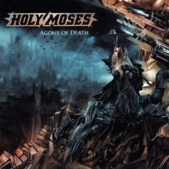 Holy Moses — Agony of Death (2008) | Thrash Metal