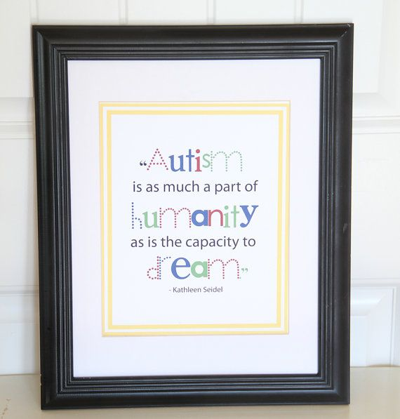 """Inspirational Quotes About Positive: Autism Quote, 8x10 Print """"Autism Is As Much A Part Of"""