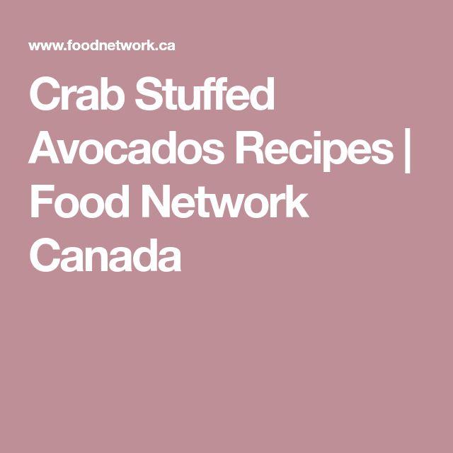Crab Stuffed Avocados Recipes | Food Network Canada
