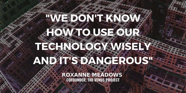 The End of Capitalism, Redesign of Society and Rise of Resource Based Economy with Roxanne Meadows of – The Venus Project