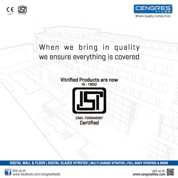 Cengres Vitrified Tiles Products Secured ISI Marking! The Faith And Trust Garnered By Cengres Vitrified Tiles..