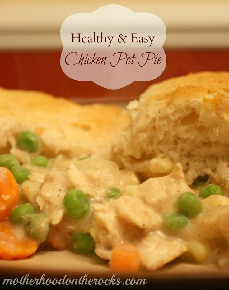 Healthy and super easy Chicken Pot Pie #Recipe! Pin and try it later! - Motherhood on the Rocks
