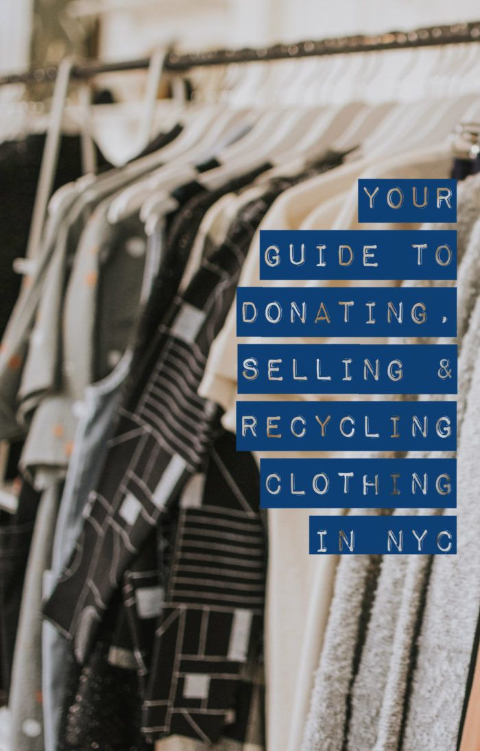 Your Guide To Donating Selling Recycling Clothing In Nyc Recycle Clothes Nyc Business Casual Outfits