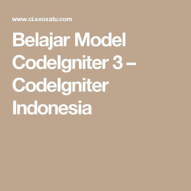 Belajar Model CodeIgniter 3 – CodeIgniter Indonesia
