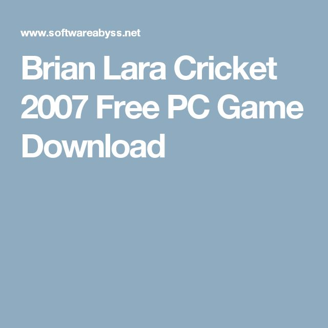 Brian Lara Cricket 2007 Free PC Game Download