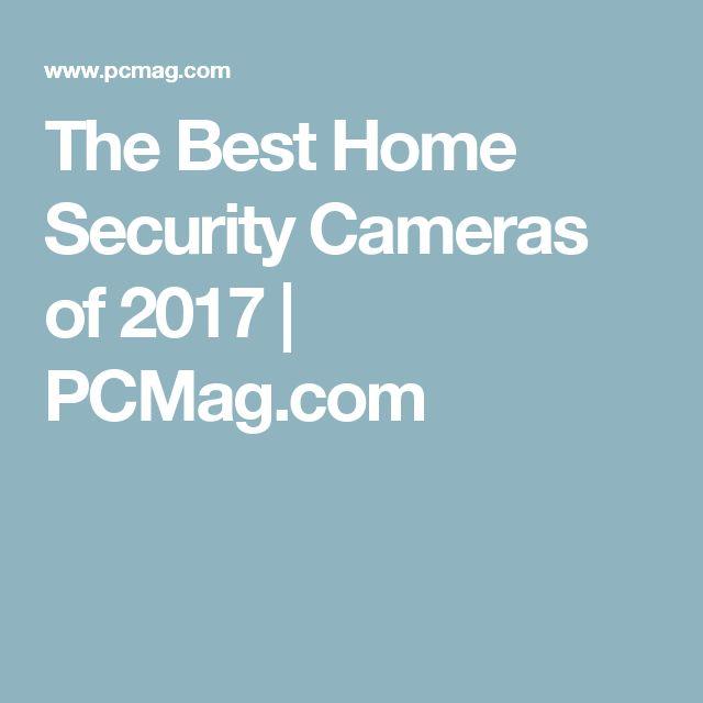 The Best Home Security Cameras of 2017 | PCMag.com
