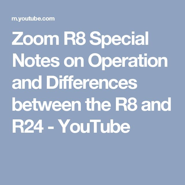 Zoom R8 Special Notes on Operation and Differences between the R8 and R24 - YouTube