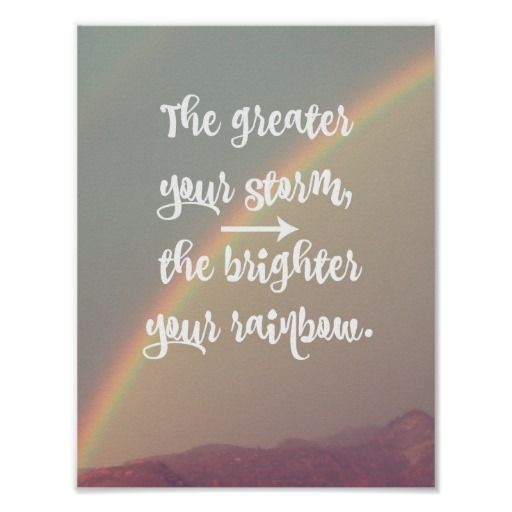 Inspirational Storm and Rainbow Quote Poster #Inspirational #quotes