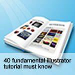 40 Fundamental Illustrator Tutorials You Must Know