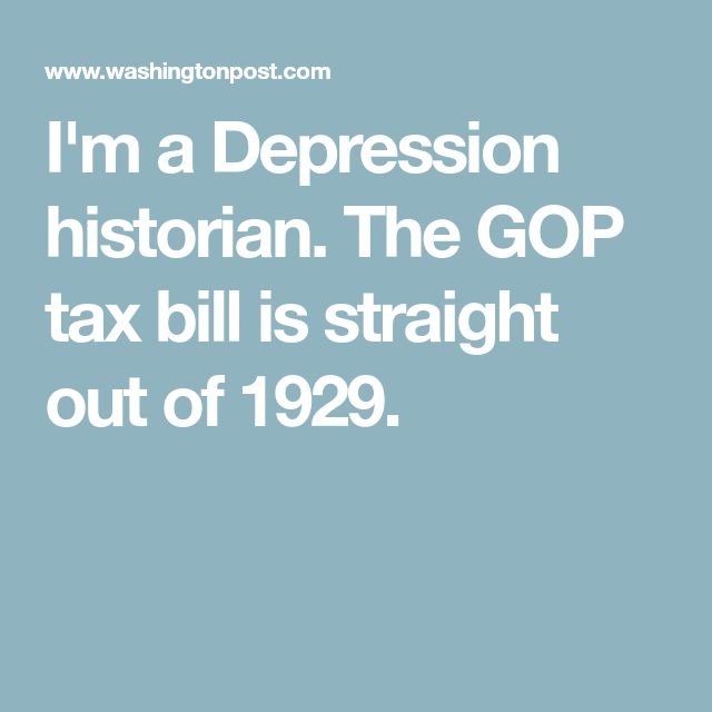 I'm a Depression historian. The GOP tax bill is straight out of 1929.
