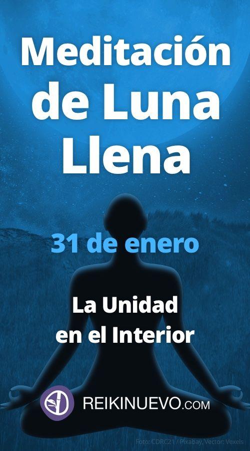#Meditación de #Luna #Llena, La Unidad en el Interior + info: https://www.reikinuevo.com/2a-meditacion-luna-llena-enero/